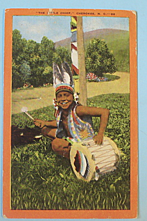 Postcard Of The Little Chief (Cherokee, N. C.) (Image1)