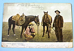 Typical Ranch Workers Postcard (Ranching In The West) (Image1)