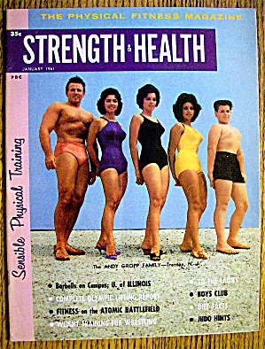 Strength & Health Magazine-january 1961-andy Gropp Fam.