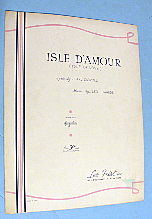 1913 Isle Of Love By Earl Carroll