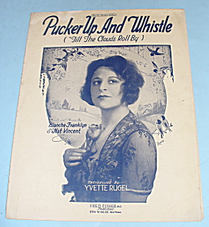 1921 Pucker Up And Whistle