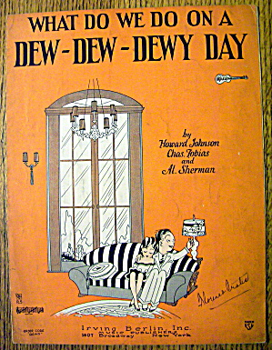 1927 What Do We Do On A Dew-dew-dewy Day/sherman
