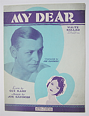 1929 My Dear By Kahn And Sanders