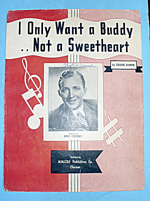 1932 I Only Want A Buddy Not A Sweetheart -eddie Jones