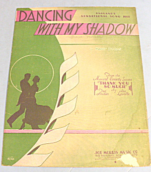 1934 Dancing With My Shadow By Harry Woods