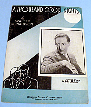 1934 A Thousand Good Nights By Walter Donaldson