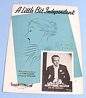 1935 A Little Bit Independent By Leslie & Burke