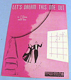 1940 Lets Dream This One Out By Robert Reed