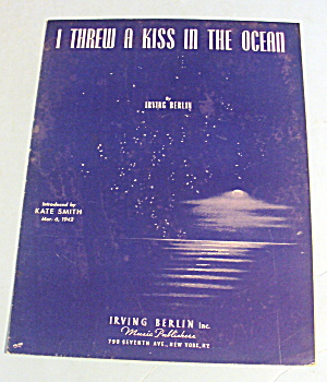 1942 I Threw A Kiss In The Ocean By Irving Berlin