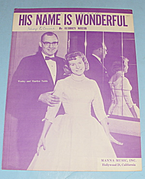 1960 His Name Is Wonderful By Audrey Mieir