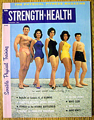 Strength & Health Magazine-andy Gropp Fam.-january 1961