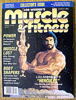 Muscle & Fitness Magazine-march 1983-lou Ferrigno