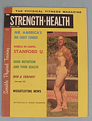 Strength & Health Magazine, March 1960 Ellwood Holbrook
