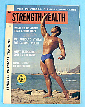 Strength & Health Magazine, April 1962 - Tommy Kono