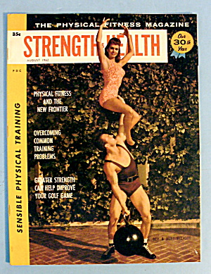 Strength & Health Magazine, August 1962 - Bert Elliott