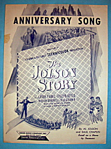 Sheet Music For 1946 Anniversary Song-the Jolson Story