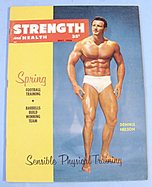 Strength & Health Magazine May 1956 Dennis Nelson