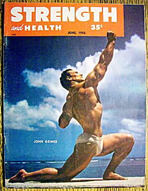 Strength & Health Magazine June 1955 John Grimek (Image1)