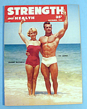 Strength & Health Magazine December 1955 Vic Seipke