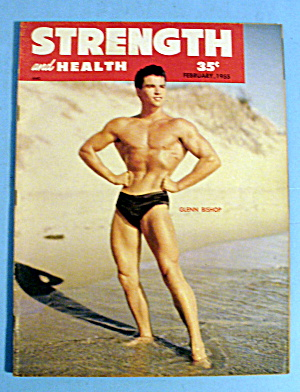 Strength & Health Magazine February 1955 - Glenn Bishop