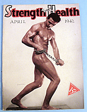 Strength & Health Magazine, April 1942 - Frank Giardine