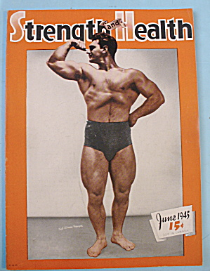 Strength & Health Magazine, June 1945 - Kimon Voyages