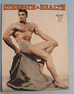 Strength & Health Magazine April 1949 Armand Tanny