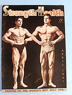Strength & Health Magazine April 1941 Bacon & Kosiris