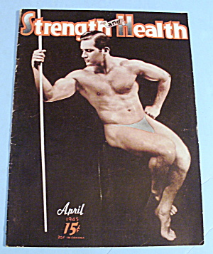 Strength & Health Magazine April 1945 John Gallagher