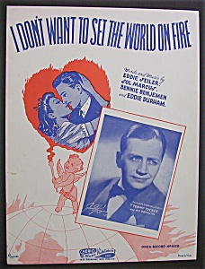 Sheet Music-1941 I Don't Want To Set The World On Fire