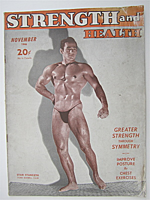 Strength & Health Magazine November 1946 Stan Stanczyk