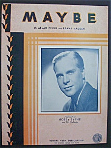 Sheet Music For 1935 Maybe (Bobby Byrne & Orchestra)
