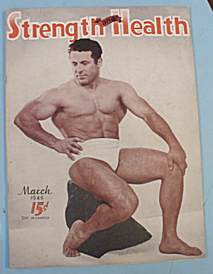 Strength & Health Magazine March 1945 Sam Loprinzi