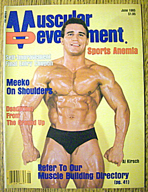 Muscular Development-june 1985-al Kirsch
