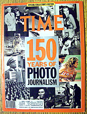 Time Magazine-fall 1989-150 Years Of Photo Journalism