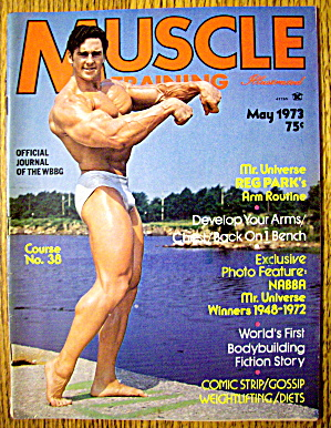 Muscle Training Magazine-may 1973-reg Park