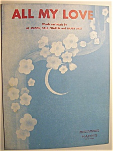 Sheet Music For 1947 All My Love