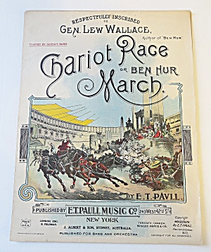 1932 Chariot Race/ Ben Hur March E.t. Paull Sheet Music