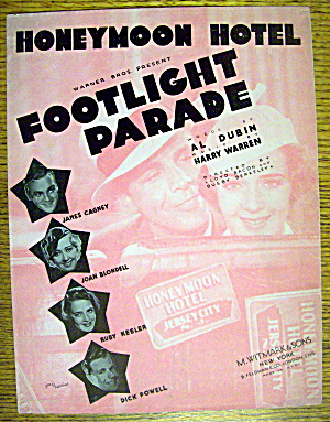 1933 Footlight Parade By Al Dubin & Harry Warren
