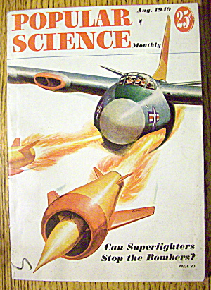 Popular Science-august 1949-superfighters Stop Bombers