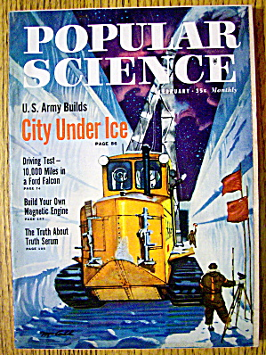 Popular Science-february 1960-city Under Ice