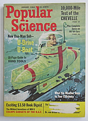 Popular Science-january 1964-u Drive U Boat (1 Man Sub)