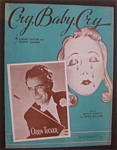 Sheet Music For 1938 Cry, Baby, Cry
