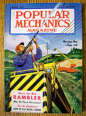 Popular Mechanics-january 1956-hot Line Men
