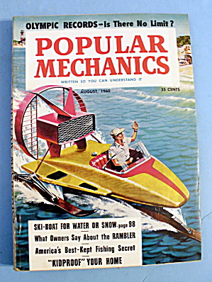Popular Mechanics-august 1960-ski Boat For Water & Snow