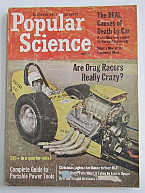 Popular Science December 1963 Are Drag Racers Crazy?