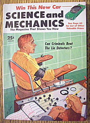 Science & Mechanics August 1953 Lie Detectors