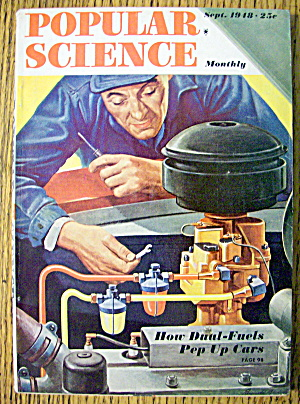 Popular Science September 1948 Dual Fuels Pep Up Cars