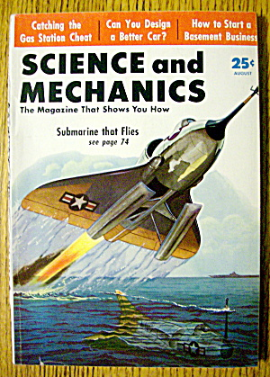 Science & Mechanics August 1956 Submarine That Flies