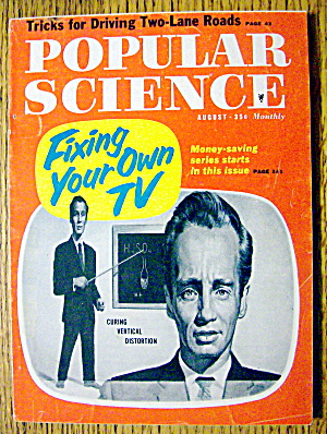 Popular Science August 1960 Fixing Your Own Tv